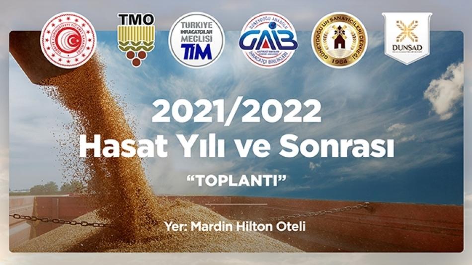 2021/2022 Hasat Yılı ve Sonrası Toplantısı